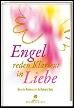 Engel reden Klartext in Liebe + CD