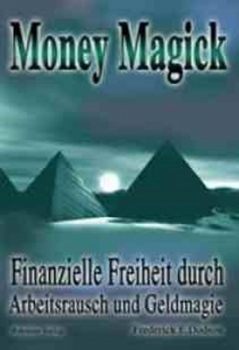 Money Magick von Frederick E. Dodson