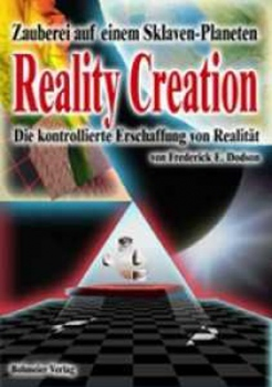 Reality Creation von Fred Dodson